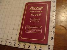Vintage TOOL Catalog: LUFKIN Precision TOOLS cat. #7, 1950, 144pgs plus prices