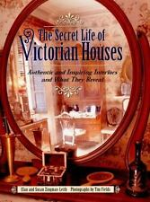 The Secret Life of Victorian Houses-ExLibrary