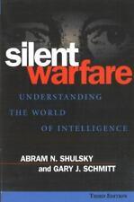 Silent Warfare: Understanding the World of Intelligence, 3rd Edition , Paperback