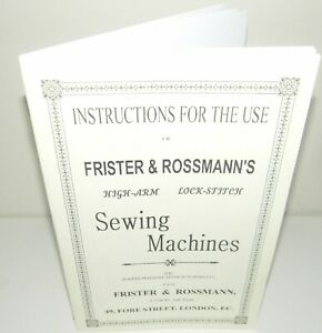 Frister & Rossmann Sewing Machine Instruction Manual Reproduction