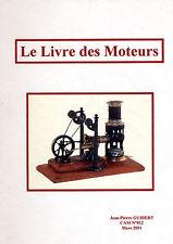 Le livre des moteurs (Trix, Mârklin, JeP, Solido... sauf Meccano)