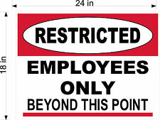 "FLOOR GRAPHIC RESTRICTED EMPLOYEES ONLY BEYOND THIS POINT 18"" x 24"" LAMINATED"