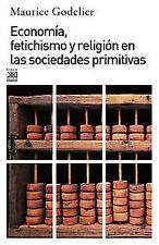 Economía, fetichismo y religión sociedades primitivas. ENVÍO URGENTE (ESPAÑA)
