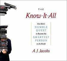 The Know-It-All : One Man's Humble Quest to Become the Smartest Person in the W…