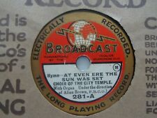 CHOIR OF THE CITY TEMPLE AT EVEN ERE THE SUN WAS SET Broadcast 281 8'' 78rpm