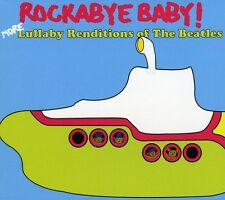Rockabye Baby! - More Lullaby Renditions of the Beatles [New CD]