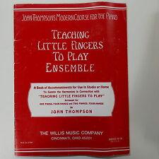 Pianoforte 4 MANI DUETTO John Thompson insegnamento le dita per giocare Ensemble