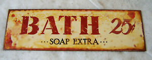 """BATHS 25 Cents Soap Extra Metal Sign / 12"""" wide by 3 3/4"""" Farmhouse Rustic Sign"""