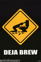 POSTER : BEER: COMICAL SIGN - DEJA BREW  - FREE SHIPPING !   #3725   LW21 J