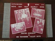 Dexter Johnson - We Got That Hillbilly Fever - on the Cattle Records - near mint