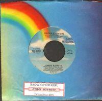 Buffett, Jimmy - Brown Eyed Girl/Ywelve Volt Man Vinyl 45 rpm Record