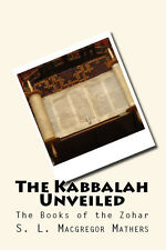 The Kabbalah Unveiled Books of Zohar Concealed Mystery Siphra Dtzenioutha