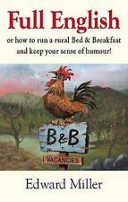Full English: Or How to Run a Bed and Breakfast and Keep Your Sense of Humour by