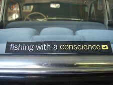 Fishing With A Conscience Fly Fishing sticker