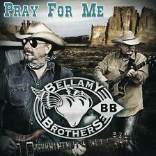 The Bellamy Brothers - Pray for Me [New CD]