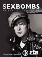 Sexbombs Sexist Men Ever - Golden Boys Vol 1 Coffee Table Book FIB Marlon Brando