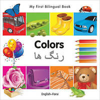 NEW My First Bilingual Book-Colors (English-Farsi) by Milet Publishing