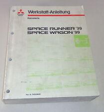 Manuel D'Atelier Mitsubishi Space Runner / Wagon Grundhandbuch Modèle Année 1999