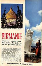 BIRMANIE BURMA PAYS DES TEMPLES, RUBIS, JADE, DE LA GUERRE CIVILE ADP 1956