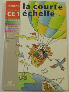 La Courte Echelle CE1, Manuel de l'élève (Français) Broché scolaire livre
