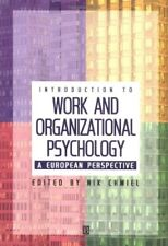 Introduction to Work and Organizational Psychology: A European Perspective,Nik