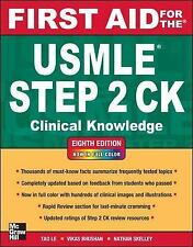First Aid for the Usmle Step2 Ck : Clinical Knowledge by Tao Le and Vikas...