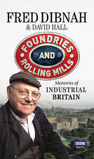 Áridos y laminadores: recuerdos de Gran Bretaña por Fred Dibnah HB Industrial