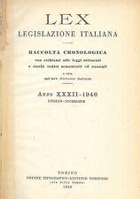 LEX - LEGISLAZIONE ITALIANA - 1946 - LUGLIO-DICEMBRE