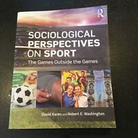 Sociological Perspectives on Sport : The Games Outside the Games, Paperback New