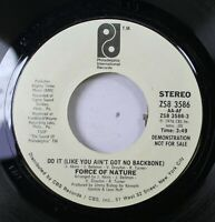 Hear! Modern Soul Promo 45 Force Of Nature - Do It (Like You Ain'T Got No Backbo