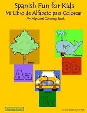 Spanish Fun for Kids Mi Libro de Alfabeto para Colorear : My Alphabet...