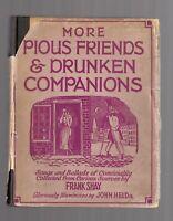 More Pious Friends & Drunken Companions vtg 1928 Hc/Dj Frank Shay, John Held art