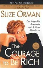 The Courage to be Rich: Creating a Life of Material and Spiritual Abundance, Suz
