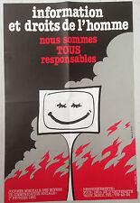 AFFICHE VINTAGE INFORMATION ET DROITS DE L'HOMME - SIGNE BRUNO LE SOURD
