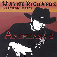 Wayne Richards Southern Nights - Americana 2 [New CD]