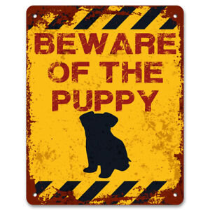 Beware Of The Puppy | Vintage Metal Garden Warning Sign | Dog Owners Home Decor