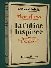 La Colline inspirée Maurice BARRÈS Gravures bois P.-ÉmileE COLIN