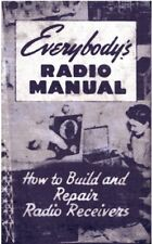 Everybody's Radio Manual - How to Build and Repair Antique Radio Receivers - CD