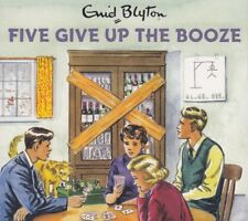 Famous Five Give Up The Booze Enid Blyton 2CD Audio Book NEW Grown Ups Spoof