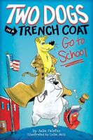Two Dogs in a Trench Coat Go to School, Hardcover by Falatko, Julie; Jack, Co...