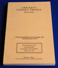 David FooT CRICKET'S UNHOLY TRINITY Unroccected Proof Copy 1985 Paperback