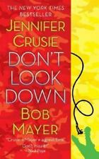 Don't Look Down, by  Bob Mayer-Paperback-XX 1497
