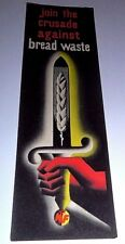 """VINTAGE BOOKMARK """"JOIN THE CRUSADE AGAINST BREAD WASTE"""" JUNE 1946"""