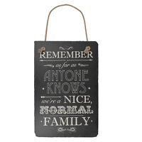 We're A Normal Family Hanging Slate Plaque Sign Gift New Say It With Slate Range