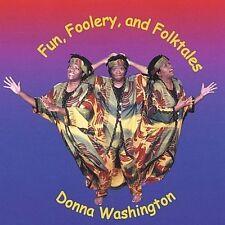 DONNA L. WASHINGTON - FUN, FOOLERY & FOLKTALES NEW CD