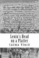 Lenin's Head on a Platter by Laima Vince (2012, Paperback)