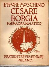 Moschino E.; CESARE BORGIA ; copertina e fregi di G. Marussig ; Treves 1914