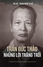 Tran Duc Thao - Nhung Loi Trang Troi by Khue Ngoc Phan  Free Shipping / Tracking