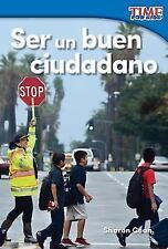 Ser un buen ciudadano (Being a Good Citizen) (Spanish Version) (Nonfiction