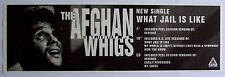 THE AFGHAN WHIGS 1994 Advert WHAT JAIL IS LIKE